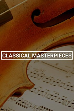 Music Choice Classical Masterpieces