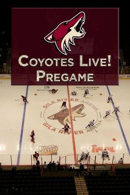 Coyotes Live! Pregame