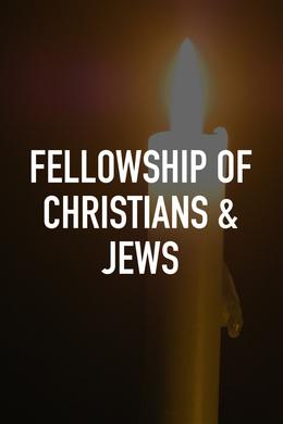 Fellowship of Christians & Jews