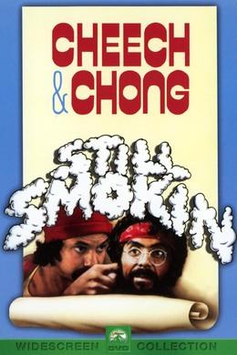 Cheech & Chong Still Smokin'