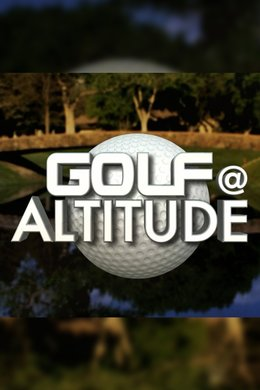 Golf at Altitude