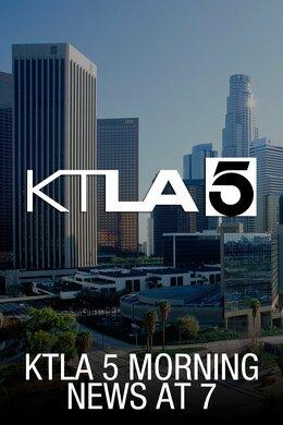 KTLA 5 Morning News at 7