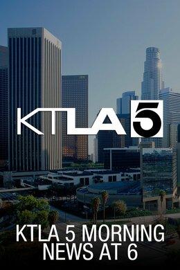 KTLA 5 Morning News at 6