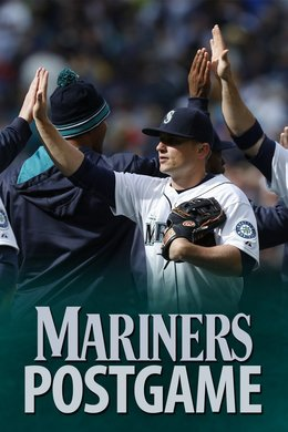 Mariners Postgame