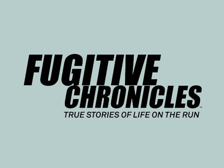 Fugitive Chronicles