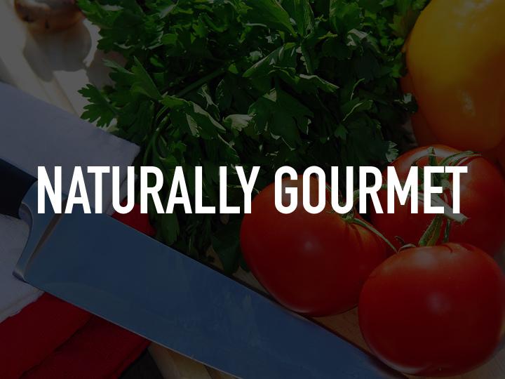Naturally Gourmet