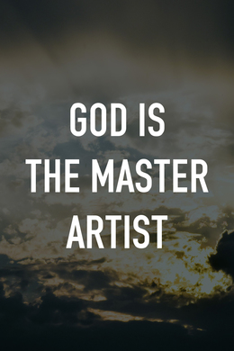 God Is the Master Artist