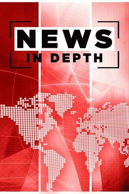 News in Depth