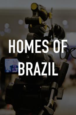 Homes of Brazil
