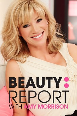 Beauty Report With Amy Morrison