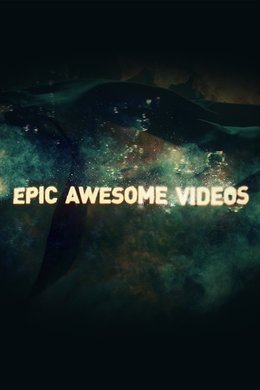 Epic.Awesome.Videos
