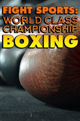 Fight Sports: World Class Championship Boxing