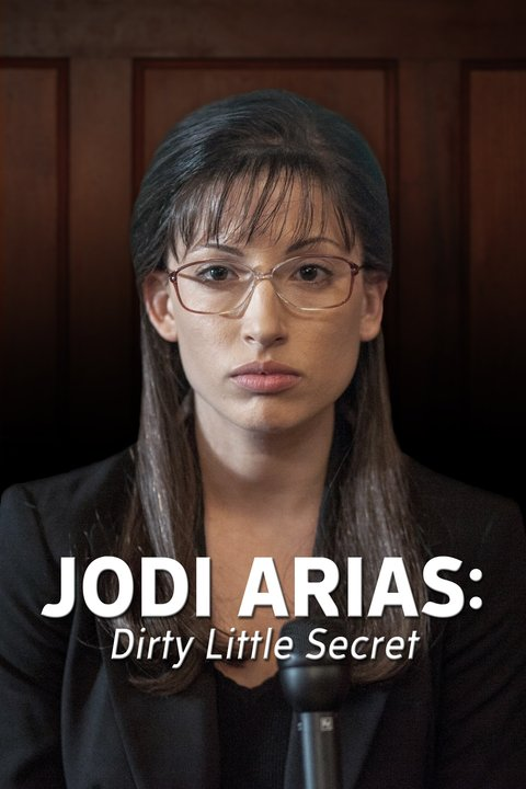 Jodi Arias: Dirty Little Secret